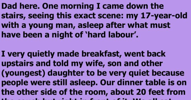 A Dad Awoke To Find His Daughter And Her Boyfriend Sleeping Without Clothes And Gets Even